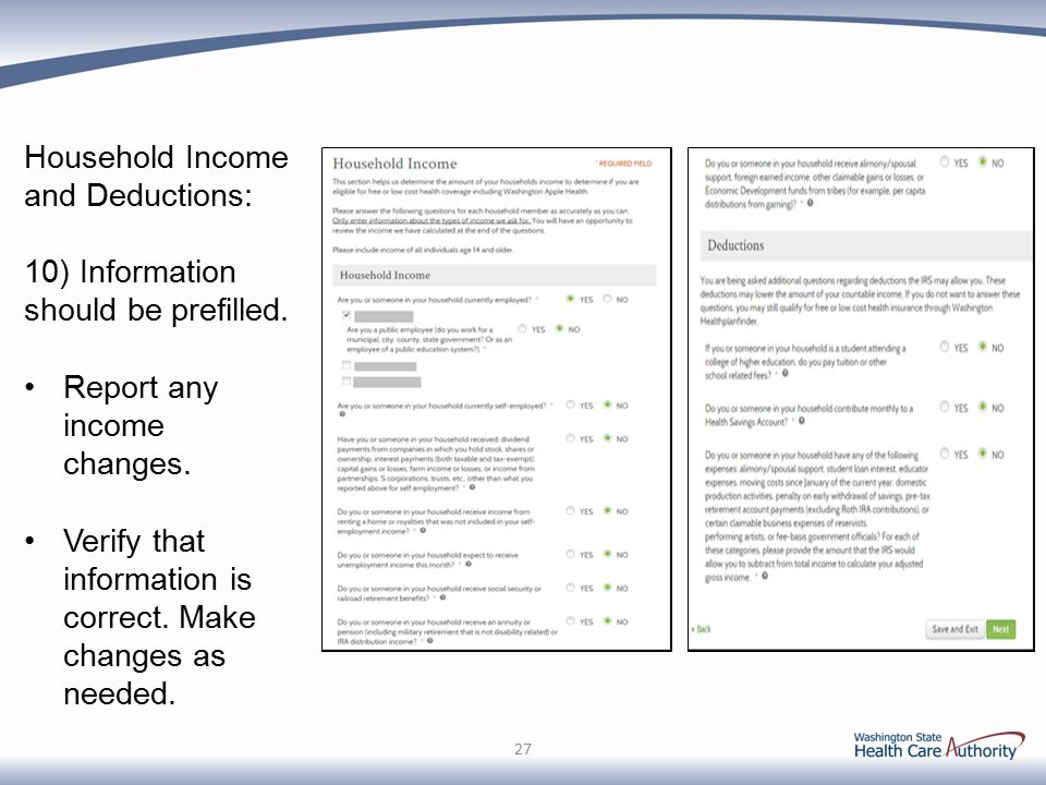 Household Income and Deductions: 10) Information should be prefilled.