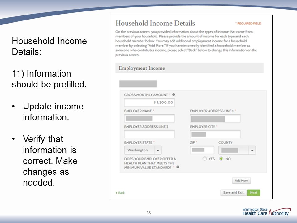 Household Income Details: 11) Information should be prefilled.