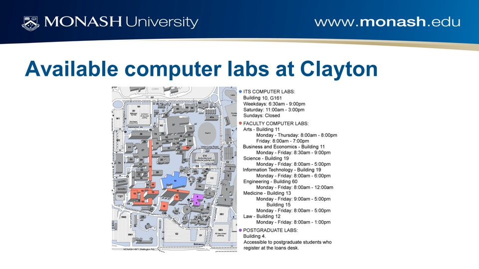 Lab setup Log in with your Monash username and password My documents is synced across labs and library 5Gb storage
