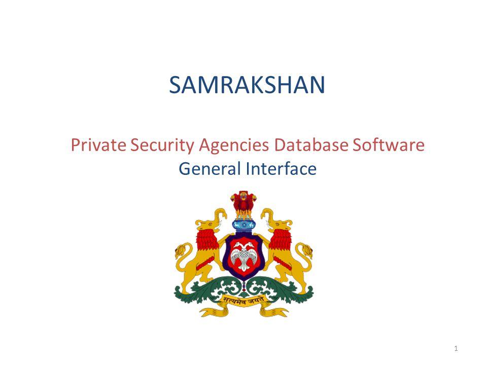SAMRAKSHAN Private Security Agencies Database Software General Interface 1