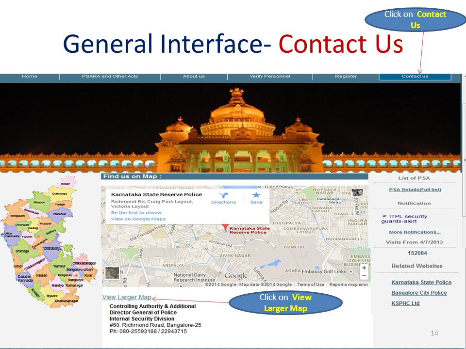 General Interface- Contact Us Click on Contact Us Click on View Larger Map 14