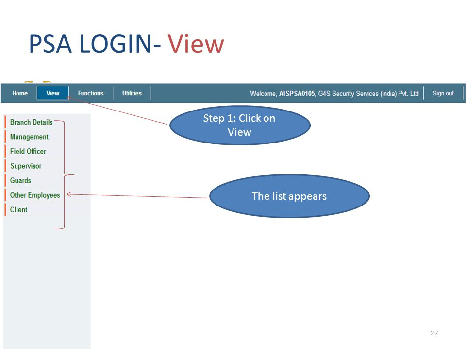 PSA LOGIN- View Step 1: Click on View The list appears 27