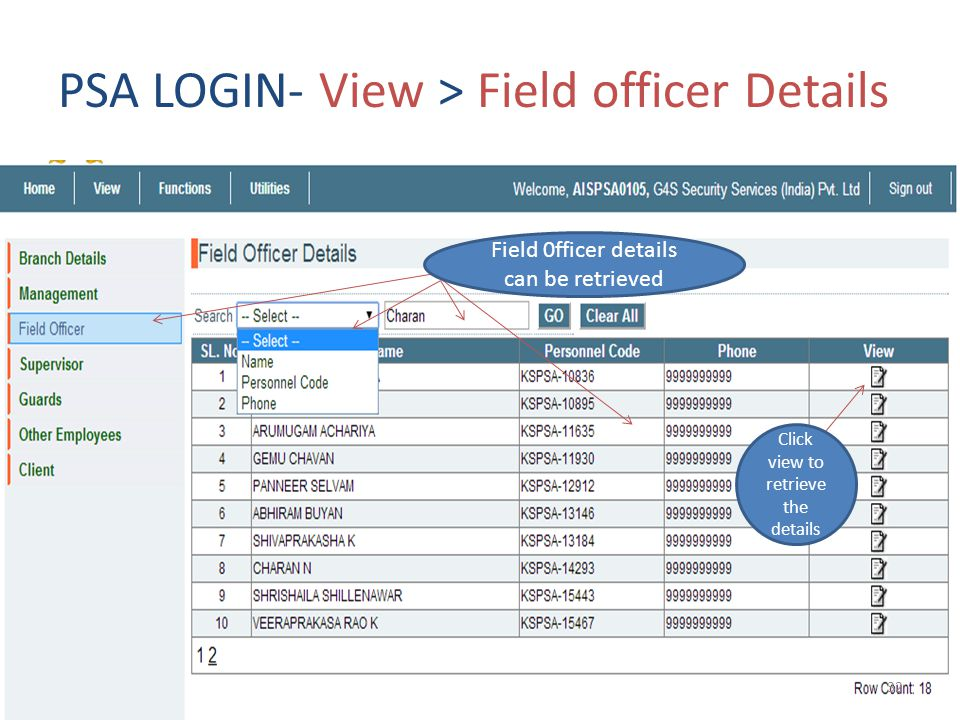 PSA LOGIN- View > Field officer Details Field 0fficer details can be retrieved Click view to retrieve the details 32