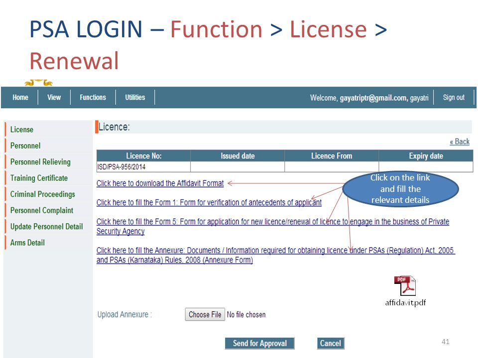 PSA LOGIN – Function > License > Renewal Click on the link and fill the relevant details 41