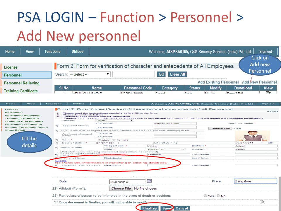 PSA LOGIN – Function > Personnel > Add New personnel Click on Add new Personnel Fill the details 48