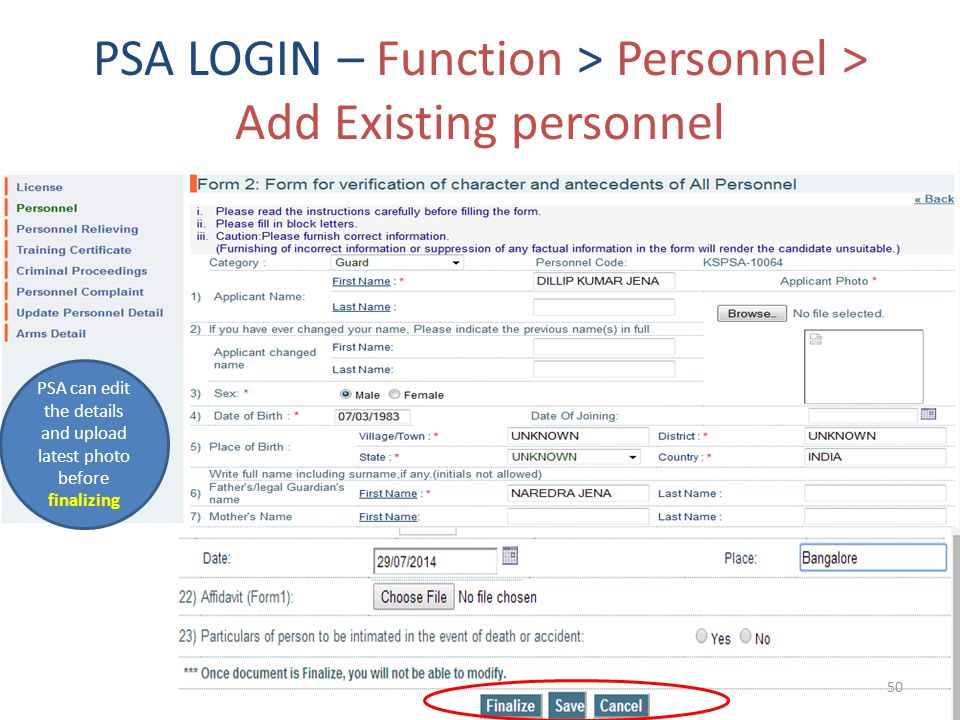 PSA LOGIN – Function > Personnel > Add Existing personnel PSA can edit the details and upload latest photo before finalizing 50