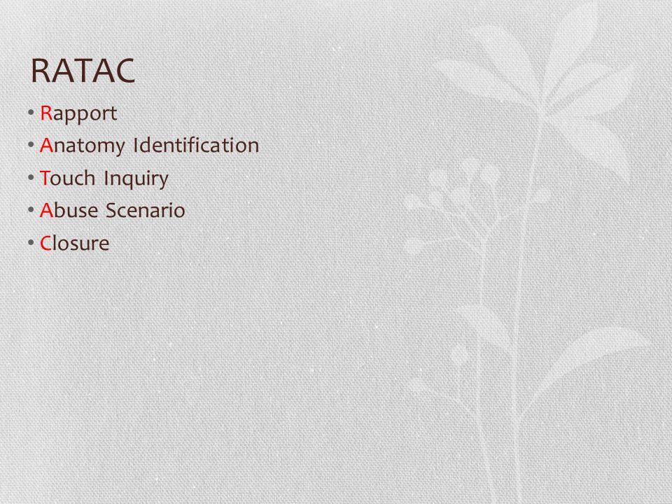 RATAC Rapport Anatomy Identification Touch Inquiry Abuse Scenario Closure