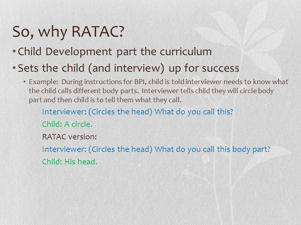 So, why RATAC.