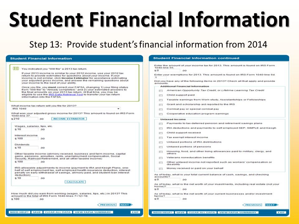 Student Financial Information Step 13: Provide student's financial information from 2014