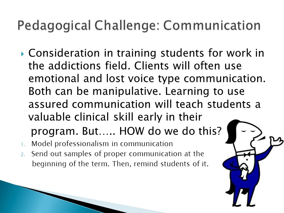  Consideration in training students for work in the addictions field.