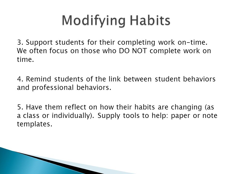 3. Support students for their completing work on-time.