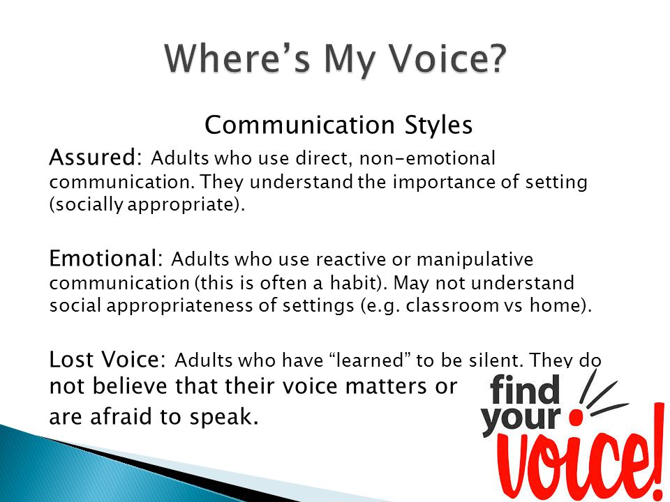 Communication Styles Assured: Adults who use direct, non-emotional communication.