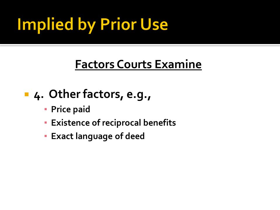 Factors Courts Examine  4.