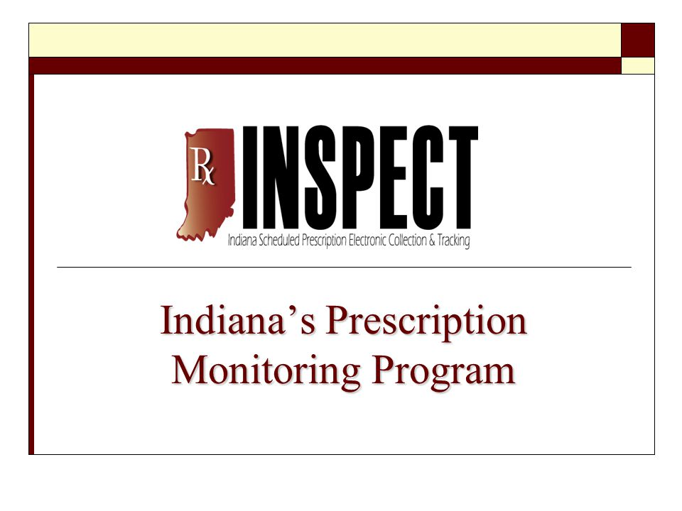 Indiana's Prescription Monitoring Program