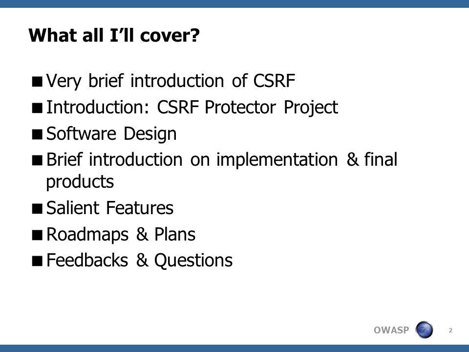 OWASP 3 So what's CSRF? SKIP