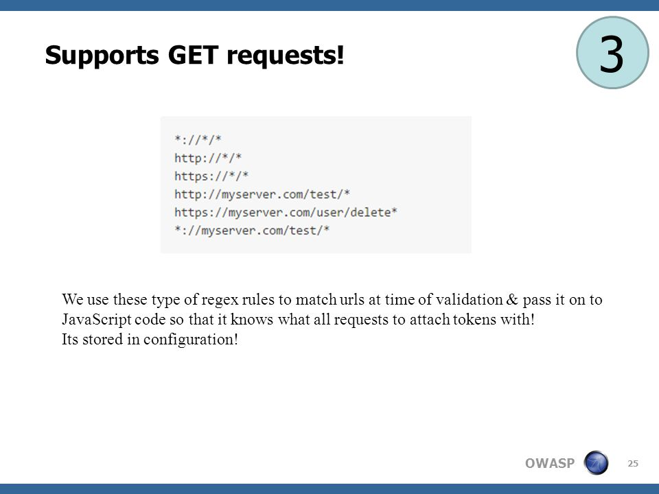 OWASP 25 Supports GET requests.
