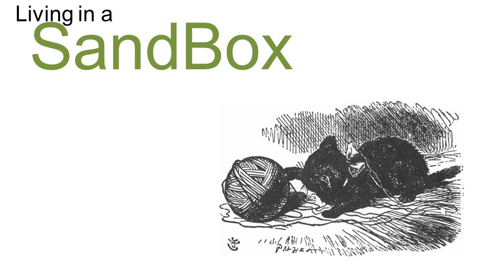 SandBox Living in a