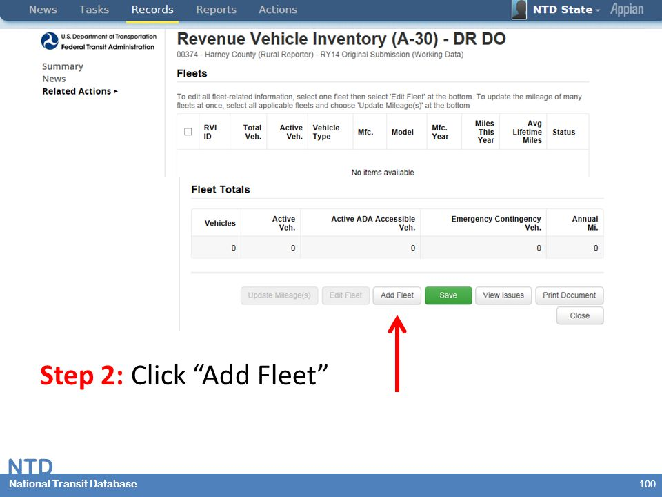 National Transit Database NTD National Transit Database Step 2: Click Add Fleet 100