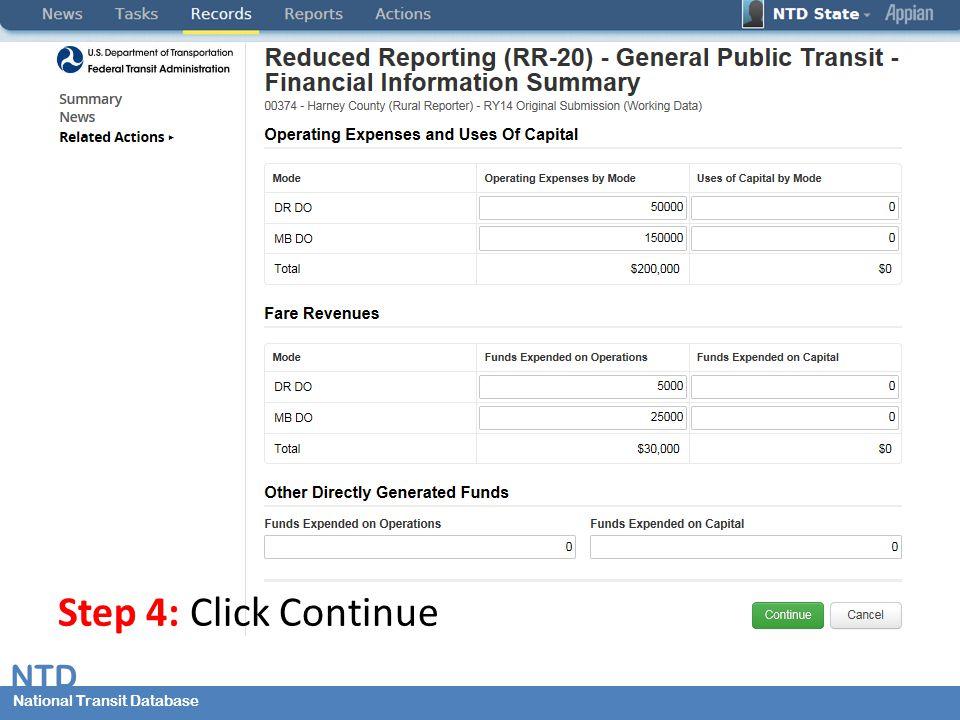 National Transit Database NTD National Transit Database Step 4: Click Continue