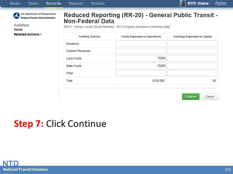 National Transit Database NTD National Transit Database Step 7: Click Continue 113