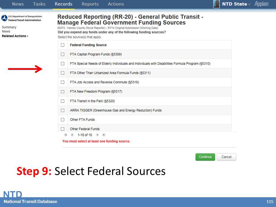 National Transit Database NTD National Transit Database 115 Step 9: Select Federal Sources