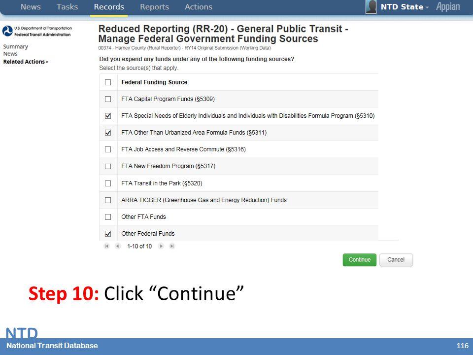 National Transit Database NTD National Transit Database 116 Step 10: Click Continue