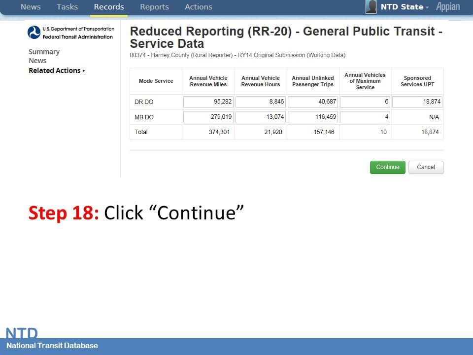 National Transit Database NTD National Transit Database Step 18: Click Continue