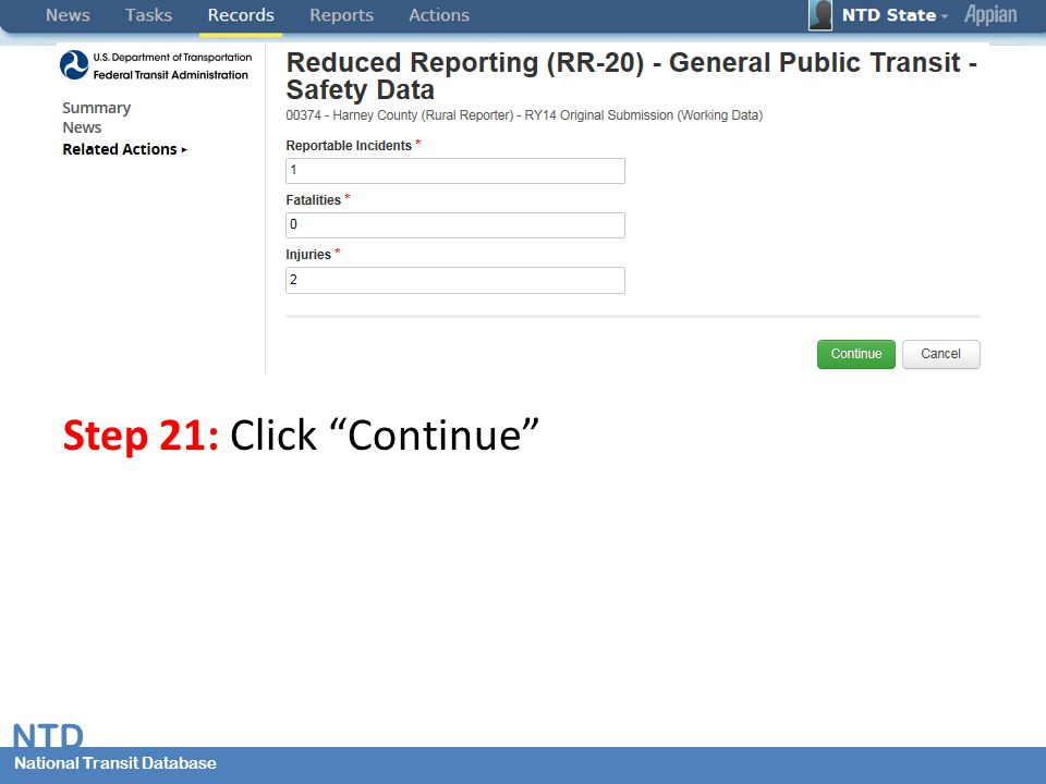 National Transit Database NTD National Transit Database Step 21: Click Continue