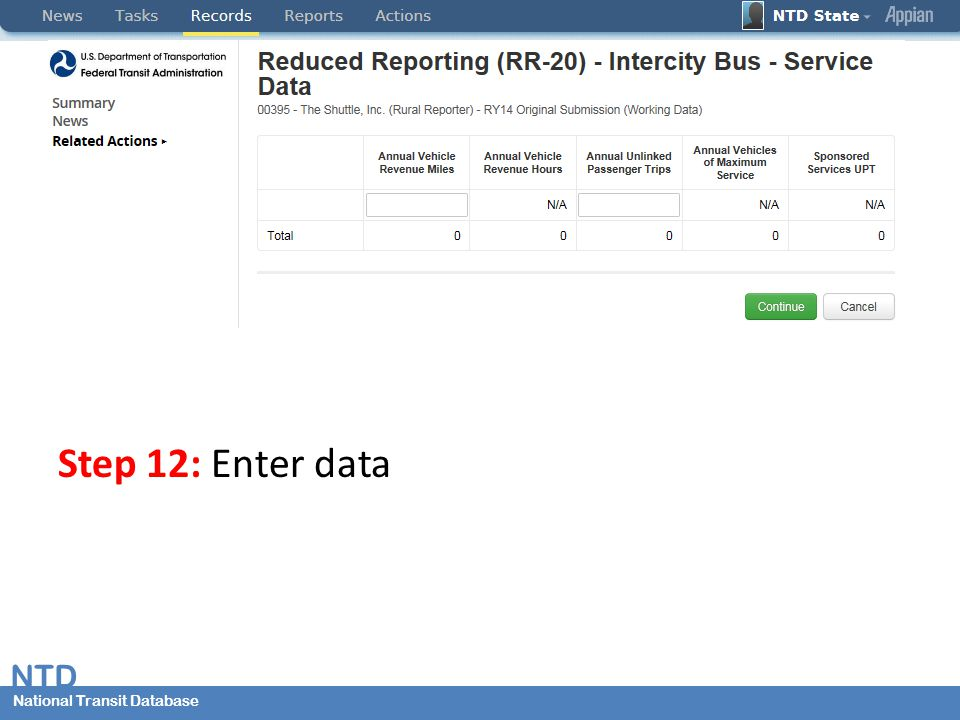 National Transit Database NTD National Transit Database Step 12: Enter data