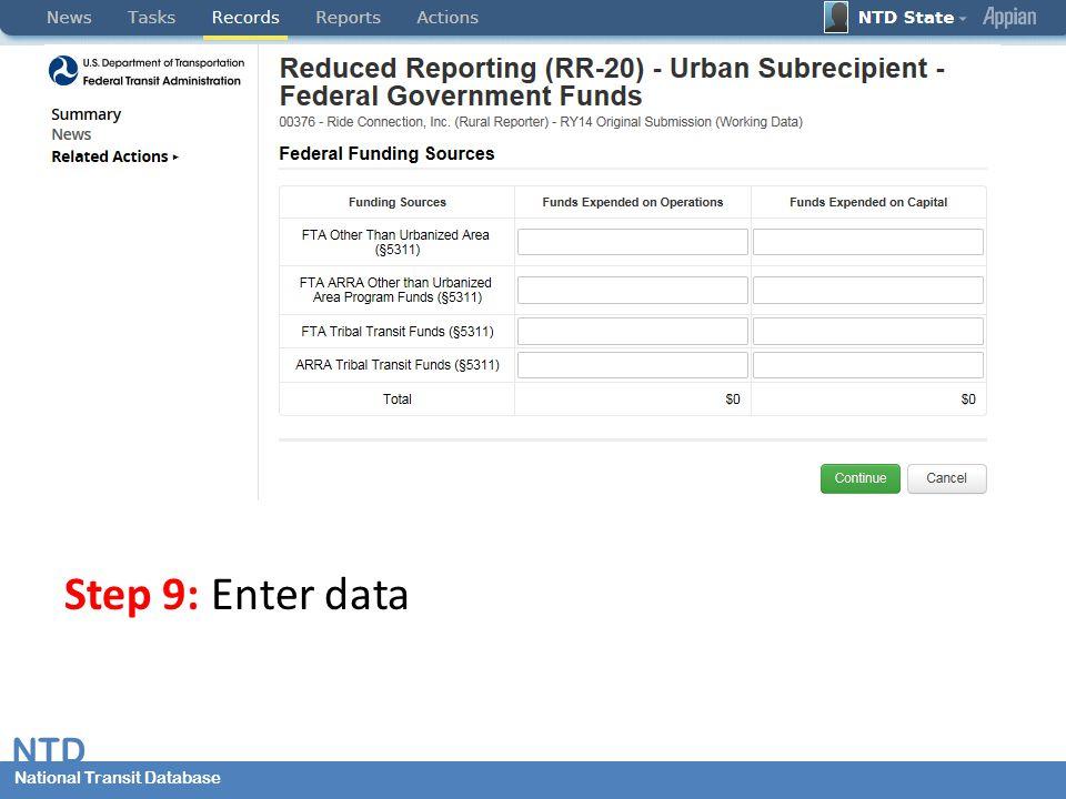 National Transit Database NTD National Transit Database Step 9: Enter data