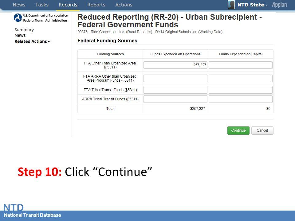 National Transit Database NTD National Transit Database Step 10: Click Continue