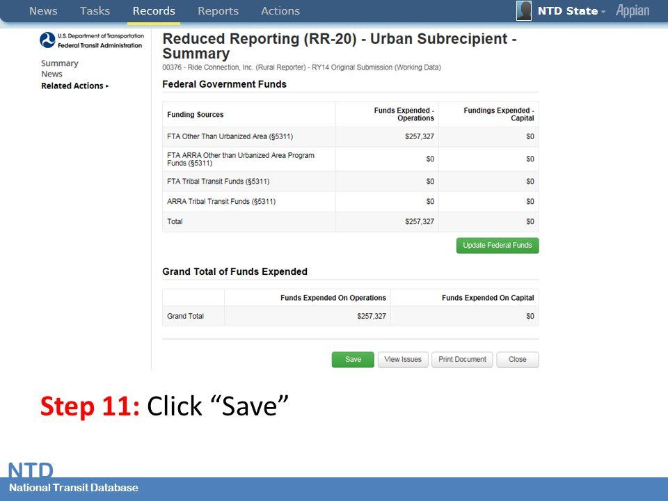 National Transit Database NTD National Transit Database Step 11: Click Save