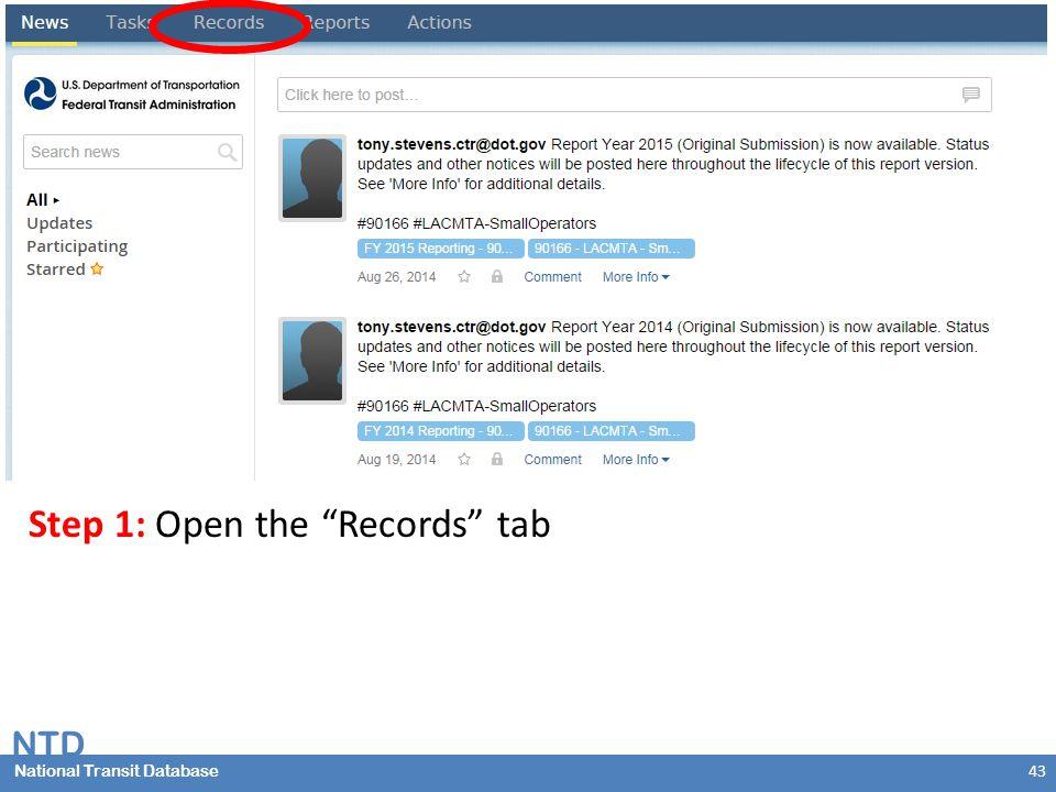 National Transit Database NTD National Transit Database Step 1: Open the Records tab 43