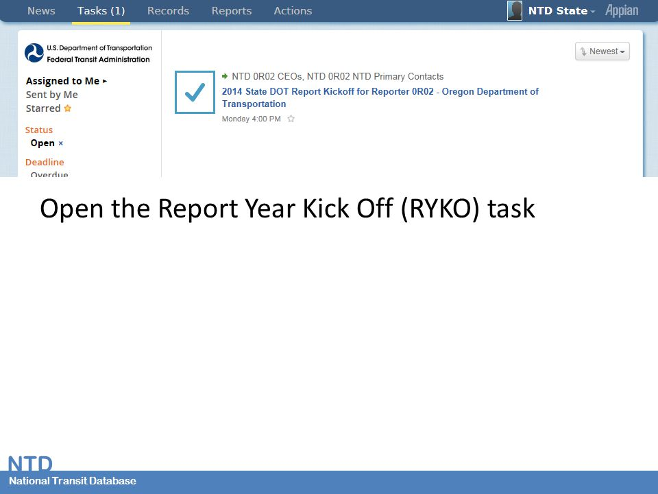 National Transit Database NTD National Transit Database Open the Report Year Kick Off (RYKO) task