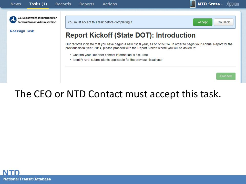 National Transit Database NTD National Transit Database The CEO or NTD Contact must accept this task.