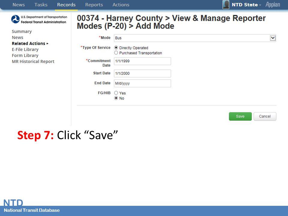 National Transit Database NTD National Transit Database Step 7: Click Save