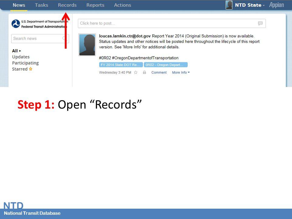 National Transit Database NTD National Transit Database Step 1: Open Records