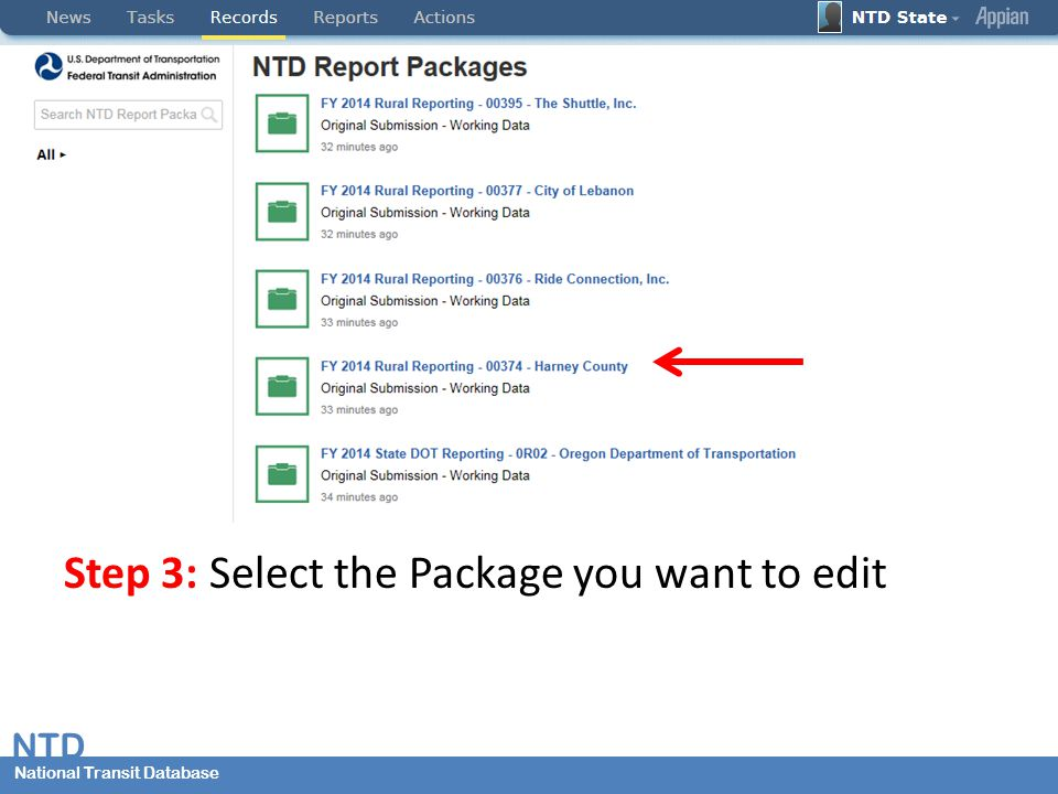 National Transit Database NTD National Transit Database Step 3: Select the Package you want to edit