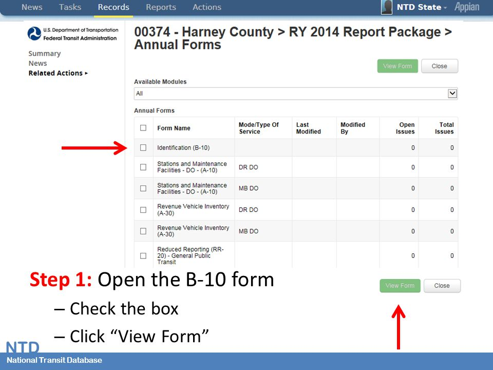 National Transit Database NTD National Transit Database Step 1: Open the B-10 form – Check the box – Click View Form