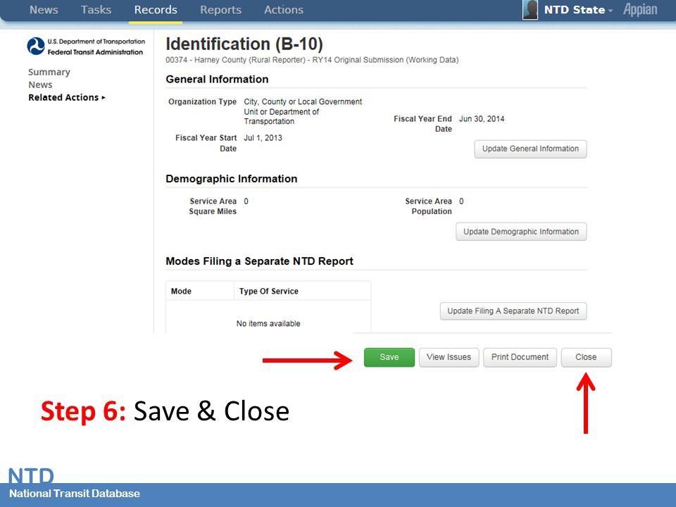 National Transit Database NTD National Transit Database Step 6: Save & Close