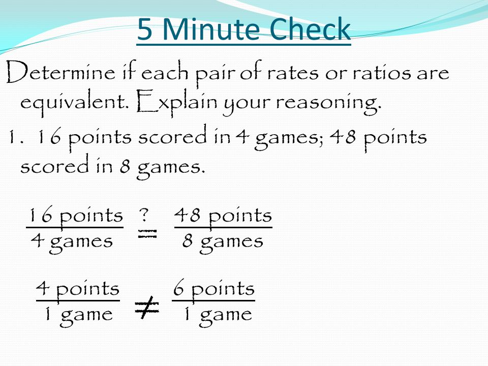 Rate and Ratio Problems Do this on your own.