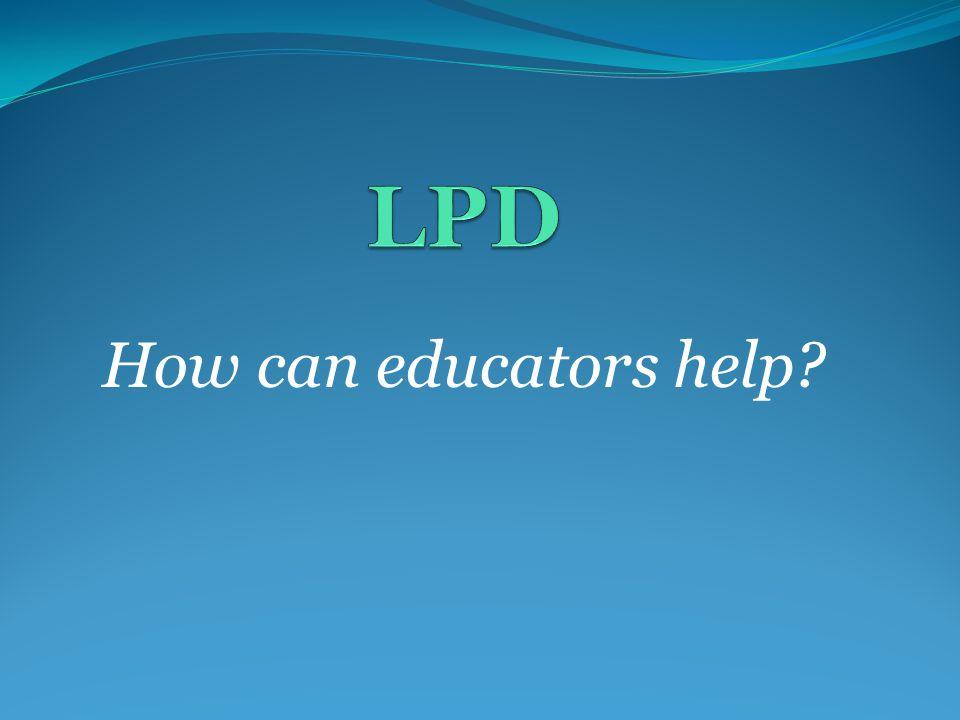 How can educators help?