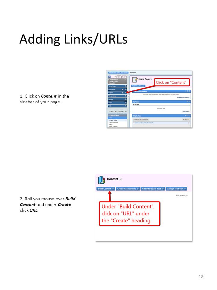 Adding Links/URLs 1. Click on Content in the sidebar of your page.