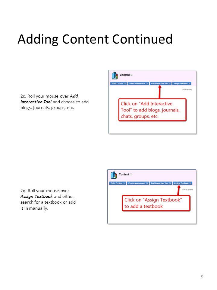 Adding Content Continued 2c.