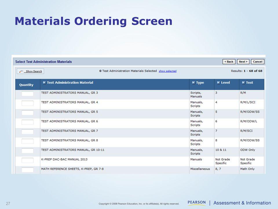 Materials Ordering Screen 27