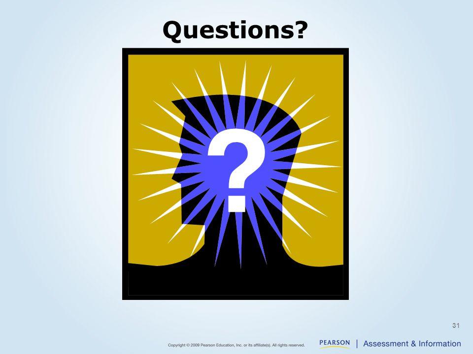 Questions? 31