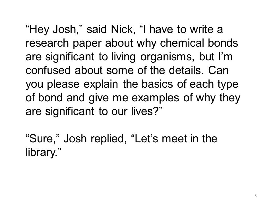 When Nick arrived at the library, he found a table and took out all his books.