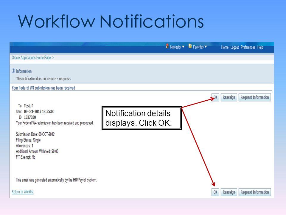 Workflow Notifications Notification details displays. Click OK.