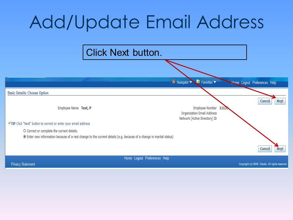 Add/Update Email Address Click Next button.
