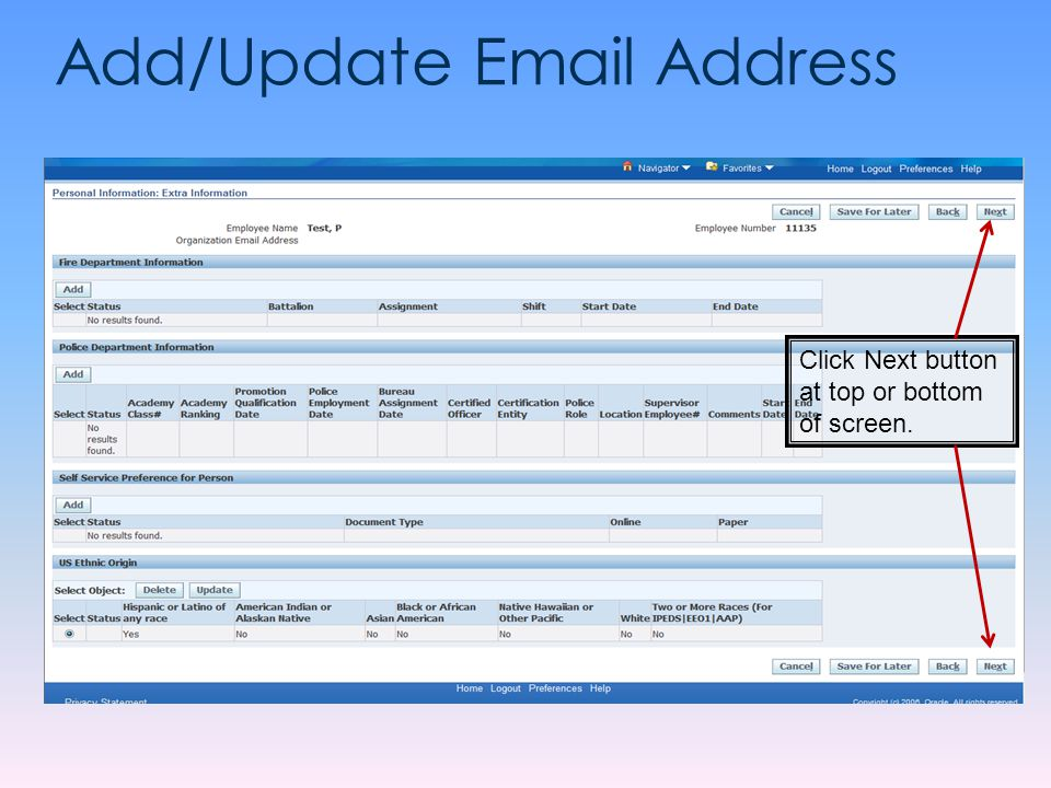 Add/Update Email Address Click Next button at top or bottom of screen.